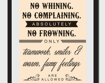 No Whining, No Complaining, No Frowning Classroom Sign - 16x20 - Digital Download