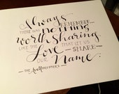 "Hand-lettered Quote Art - Avett Brothers, ""Always remember there was nothing worth sharing..."""