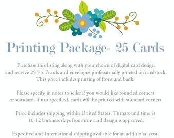 Printing Package- 25 Cards