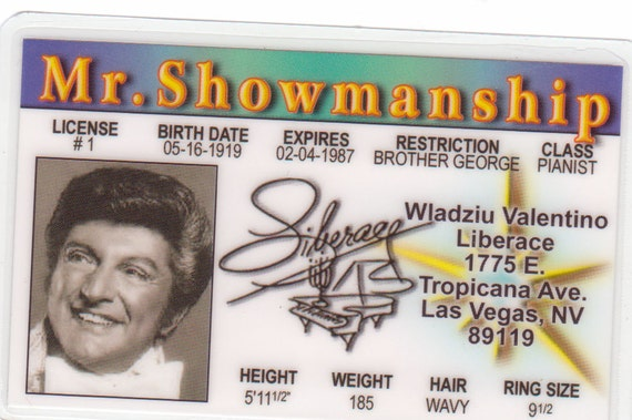 Liberace Mr Showmanship Celebrity Drivers License fake identification ID Card Halloween Costume ID Behind the candelabra