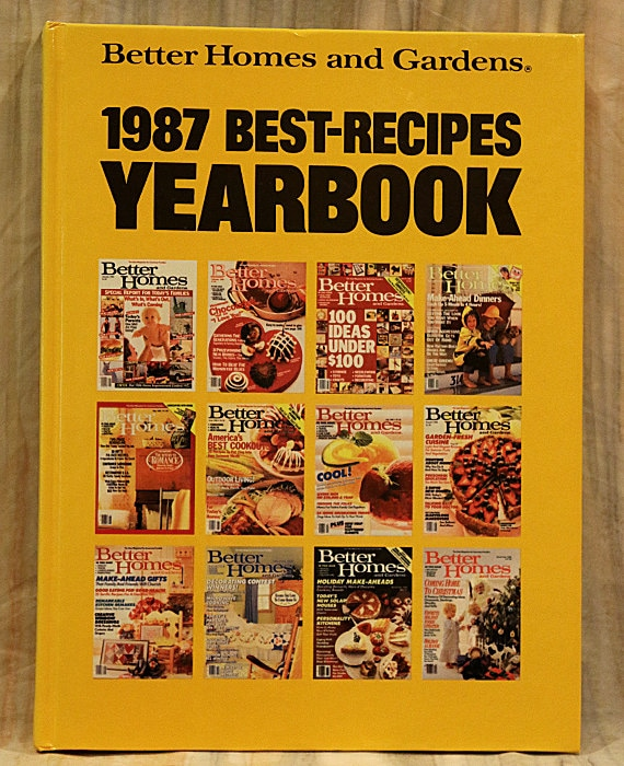 Better homes and gardens 1987 best recipes yearbook cookbook Better homes amp gardens recipes