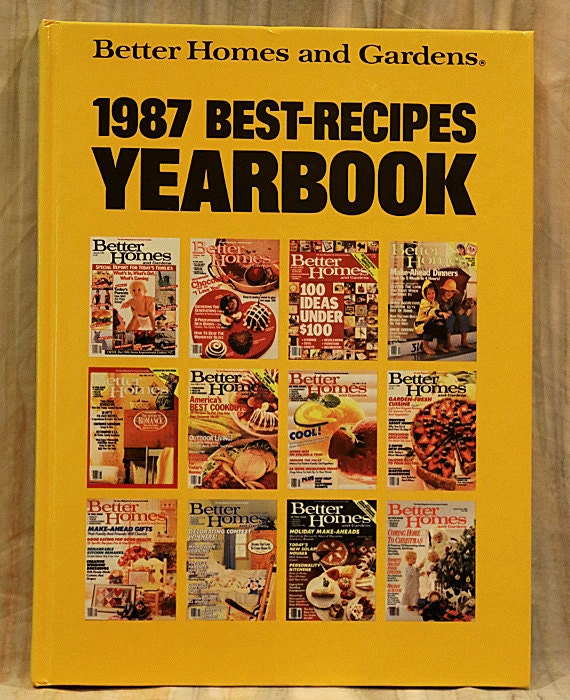 Better Homes And Gardens 1987 Best Recipes Yearbook Cookbook