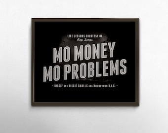 Rap Quote Typography,  Mo Money Mo Problems Poster, Rap Lyric Art, Notorious Big, Song Lyric Typographic Print, Black Grey Wall Art Print