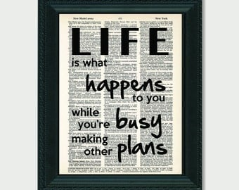 Life Is What Happens To You While You're Busy Making Other Plans  John Lennon inspired art dictionary page illustration book print