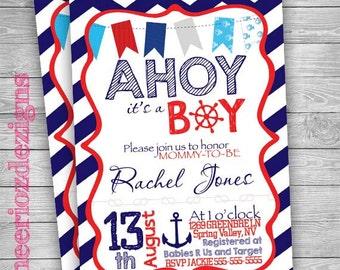 AHOY ITS A Boy- Baby Shower Invitation Digital File customizable