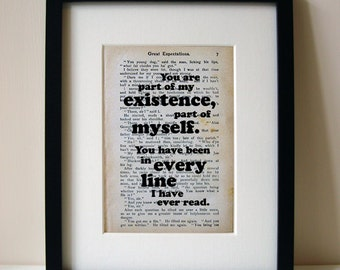 "Great Expectations - Book Quote Print - Romantic Quote - Engagement Gift - Wedding Gift - ""You are part of my existence..."""