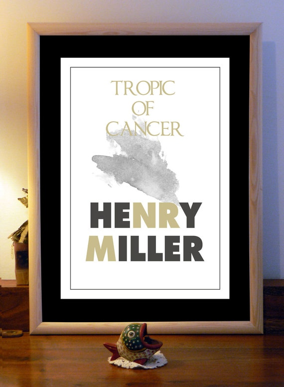 Henry miller tropic of cancer essay