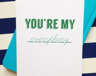 SALE!! You're My Everything Card, Love