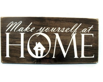 Rustic Wood Plaque Home Decor Wall Hanging with Quote -Make Yourself At Home (#1103)