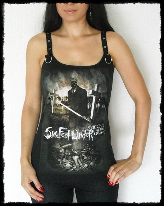 Six Feet Under shirt tank top Death heavy metal clothing altered band tee t-shirt alternative apparel dark style rocker chic rock clothes