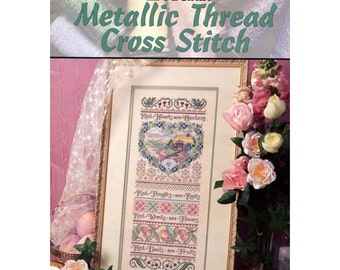 Garden of Kindness Sampler - Metallic Thread Cross Stitch Pattern - Kreinik Teach Yourself Series - Leisure Arts 2943