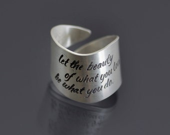 Etched Sterling Silver Rumi Ring - Inspirational Quote Ring - Let The Beauty Of What You Love Be What You Do - MADE TO ORDER