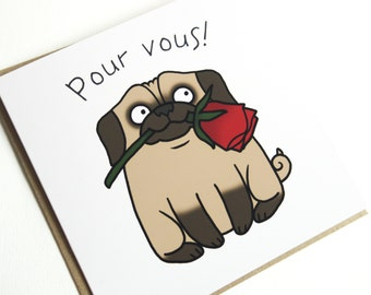 Romantic Pug Greeting Card Pour Vous, Birthday Card, Pug Card