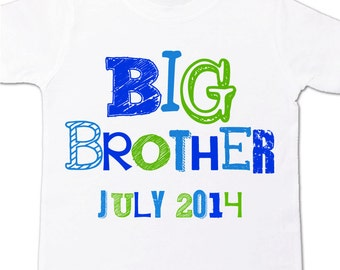 Big Brother shirt- funky fonts - big brother and due date
