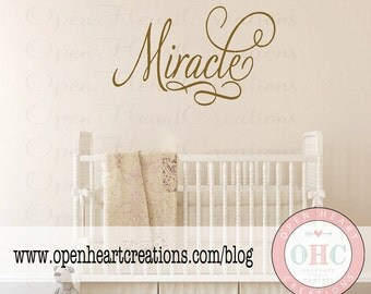 Miracle Vinyl Wall Decal - Elegant Script Nursery Wall Saying Quote - Christian Vinyl Wall Lettering Decal 22H x 36W BA0075