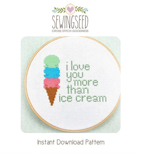 I Love You More Than Ice Cream: I Love You More Than Ice Cream Cross Stitch Pattern Instant