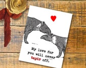 Digital Printable Instant Download Funny Valentine Card Tapir Lovers with heart My love for you will never tapir off DIY Card Instant Print