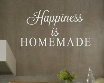 Wall Decal-Happiness is HOMEMADE-Vinyl Wall Decal Wall Quotes