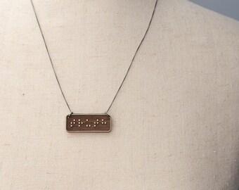 TRUTH Braille Necklace : Modern / Minimalist / Message / Virtue