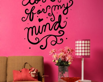 Vinyl Wall Decal Sticker Love Me For My Mind OSMB1196m