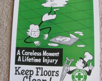 Keep Floors Clean - Retro Vintage Safety Poster -- Circa 1950s  11 x 14  - Many to Choose from!