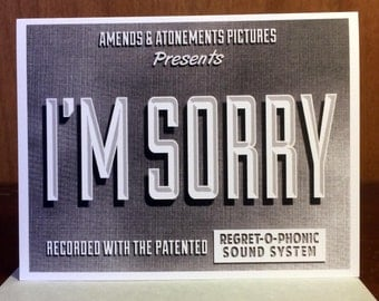 Sorry Card, I'm Sorry, b movie poster, movie title, black and white, retro card, apology card, Alternate Histories, Geekery
