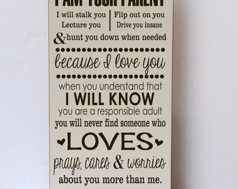 I Am Your Parent, I Am Not Your Friend, Children's Room, Wall Art, Wooden Sign, Nursery Decor, Child Room Decor, Playroom Decor, Family Sign