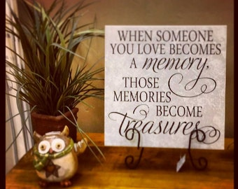 When someone you love becomes a memory, those memories become treasures KW137 VINYL ONLY vinyl lettering custom wall words decal home decor