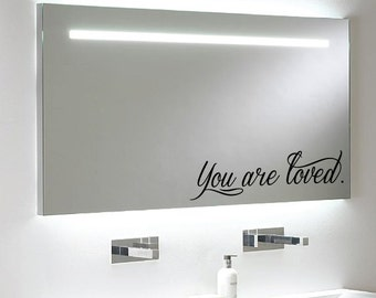 """FREE SHIPPING """"You are loved"""" Custom Mirror Decal - Choose the size and color!"""