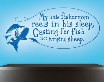 "Fishing Wall Decal - Wall Decals Nursery - My Little Fisherman - Vinyl Wall Decal - Hunting Decal 18"" x 38"""
