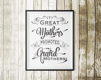Mothers Day Printable Gift, Last minute gift, Mothers Promoted to GrandMothers Wall Art