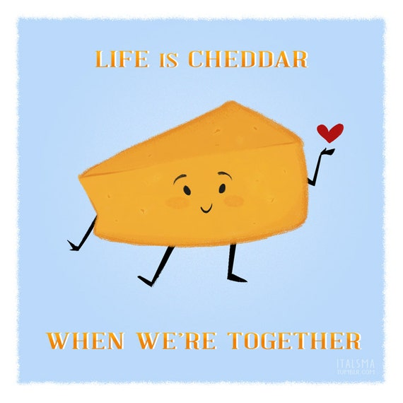 "Cheesy Valentine ""Life is Cheddar"" Single Card"