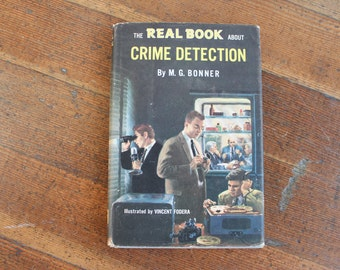 Vintage Book - The Real Book About Crime Detection (Garden City Books 1957)