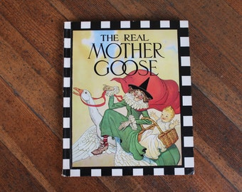 Vintage Children's Book - The Real Mother Goose (1983)