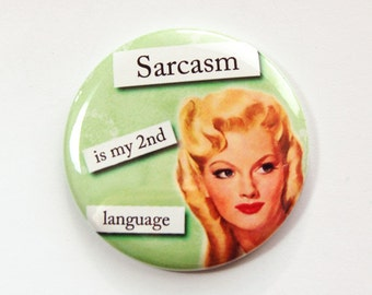 Pocket mirror, Purse mirror, Sarcasm is my second language, Funny mirror, glass mirror, mirror, Sarcasm, Sassy Women, green (3580)