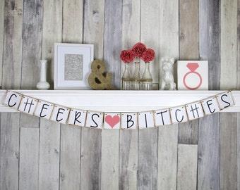 Bachelorette Banner, Cheers Banner, Bachelorette Bash