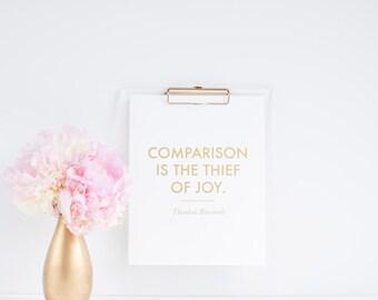 Inspirational Gold Foil Print - Comparison is the Thief of Joy