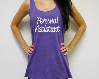 Eco Personal Assistant Tank Top. Wedding Assistant Tank. Assistant Tank Top. Eco Flowy Racerback Tank. Personal Assistant