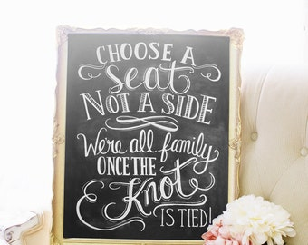 Choose A Seat Not A Side Print - Wedding Ceremony Sign - Wedding Print - 16 x 20 Print - Spring Wedding
