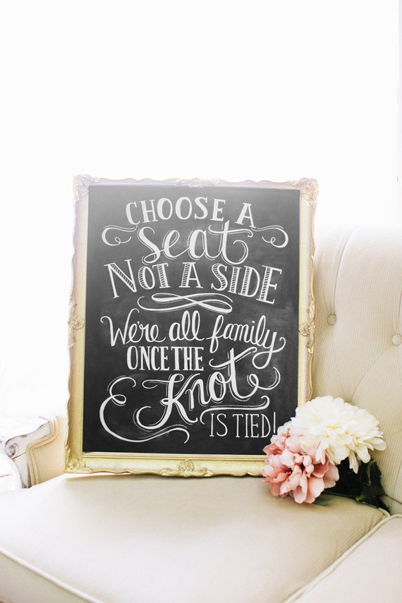 Choose A Seat Not A Side Print Wedding Ceremony Sign