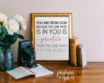 Bible Verse printable Scripture Print Christian wall art decor poster, inspirational quote typography - 1 John 4:4  - digital