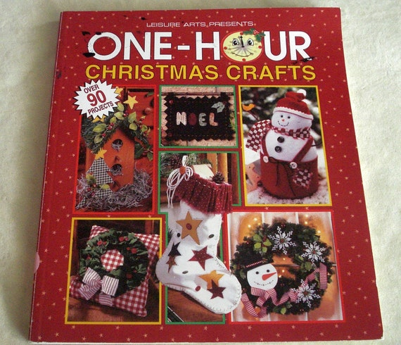 One Hour Kitchen Projects: One Hour Christmas Crafts 90 Projects By Leisure Arts