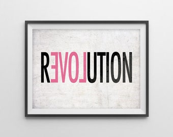 Home Quotes ('Love Revolution') Art Print