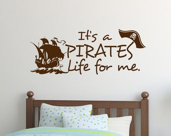 Pirates Life For Me Decal - Pirate Decals - Pirates - Ship Decals - Wall Decal - Wall Vinyl - Vinyl Decal - Wall Decor - Decals - Decal