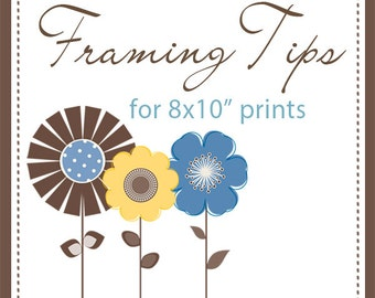 """Mat and Framing Tips for 8x10"""" Prints  **Not for Sale**"""