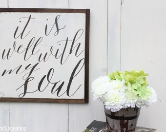 It is well with my soul sign, strength bible verse, inspirational art