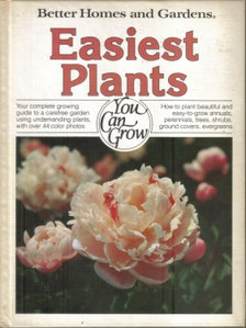 Vintage Better Homes And Gardens Easiest Plants You Can