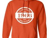 1966 Limited Edition 2016 Birthday Hoodie 50th Birthday Gift Mens Womens Ladies Hoodie Hooded Sweatshirt Sweater Unisex Modern Custom B-389