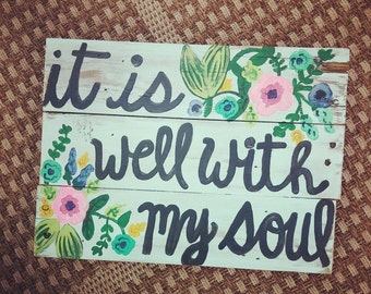 It Is Well With My Soul Wood Pallet Sign, It Is Well Sign, Wooden Sign, It Is Well