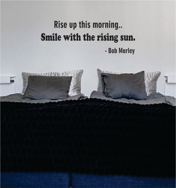 Rise Up This Morning Bob Marley Quote Decal Wall Vinyl Art